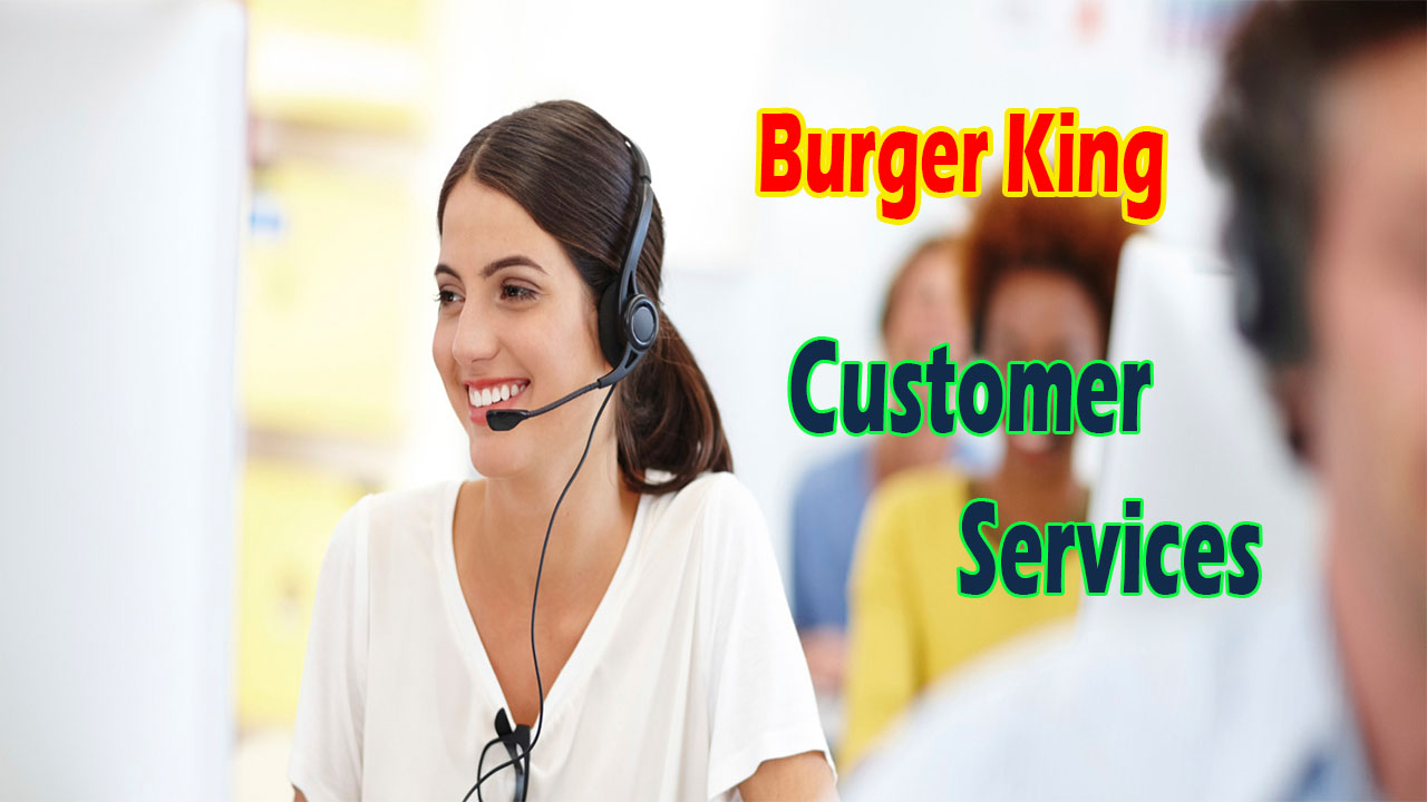 Burger King Customer Services