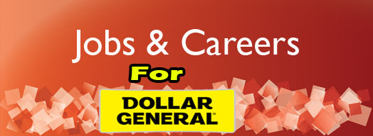 Dollar General Careers and Jobs